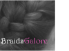 Welcome to BraidsGalore!